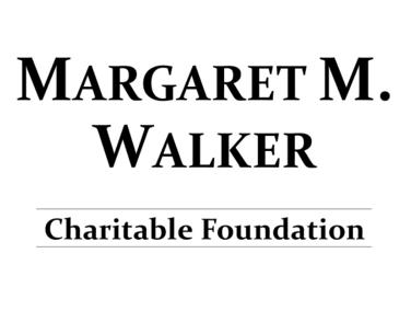 Margaret M. Walker Charitable Foundation